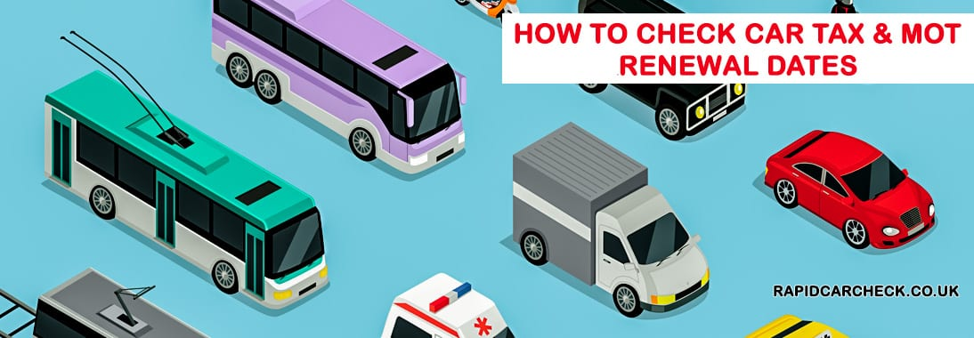How To Check Car Tax And Mot Due Dates Now Rapid Car Check
