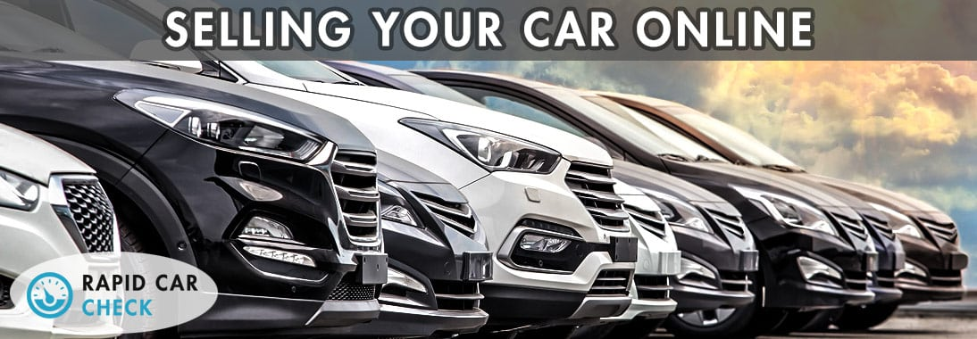 Sell Car Online >> How And Where To Sell Your Car Online Rapid Car Check