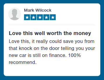 Customer Testimonial - Love this well worth the money - Love this, it really could save you from that knock on the door telling you your new car is still on finance. 100% recommend.